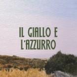 """Spunti di riflessione su """"Il giallo e l'azzurro"""" di Gaetano Celestre"""