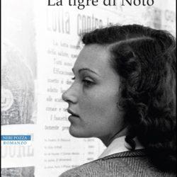 Marianna Ciccone, la tigre di Noto, nelle parole di Simona Lo Iacono